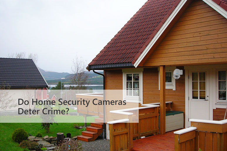 Do Home Security Cameras Deter Crime