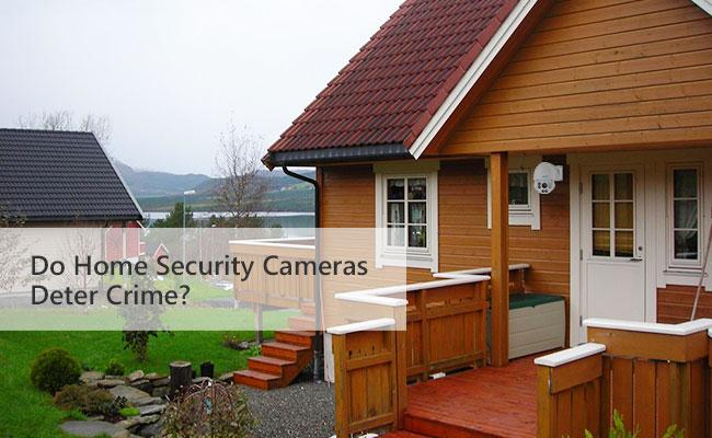 Do Home Security Cameras Deter Crime