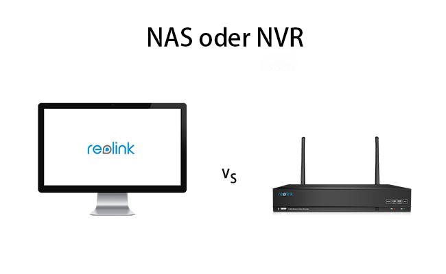 Nas Oder NVR